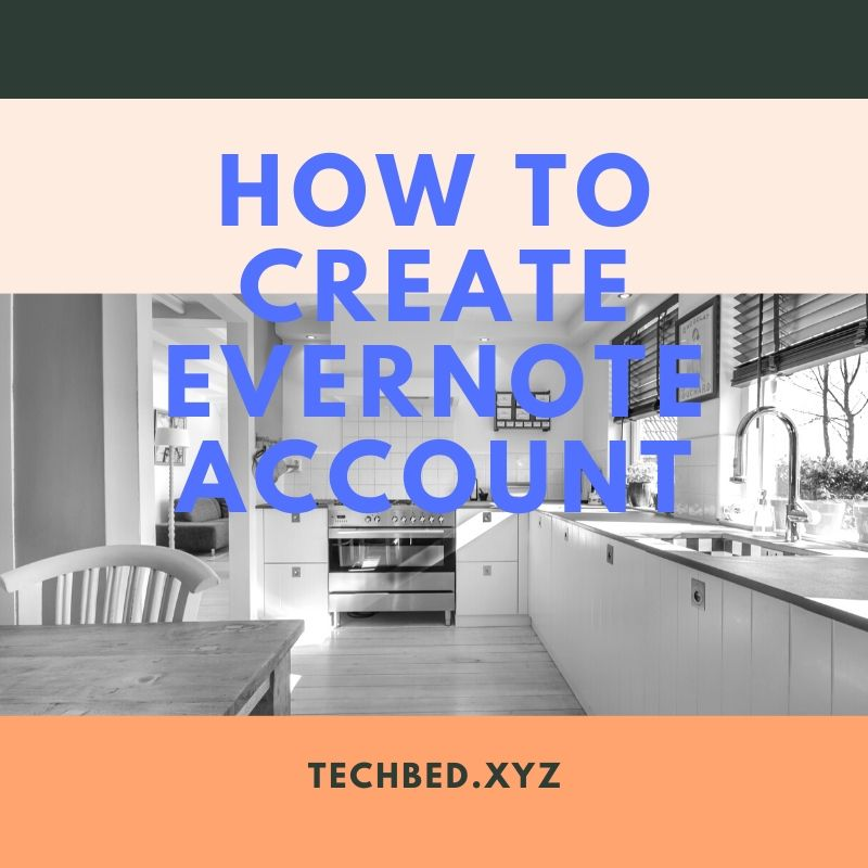How to Create Evernote Account